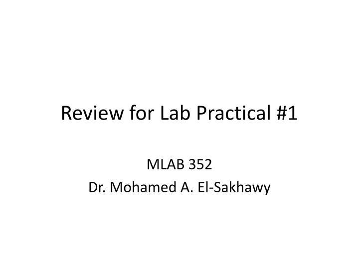 review for lab practical 1