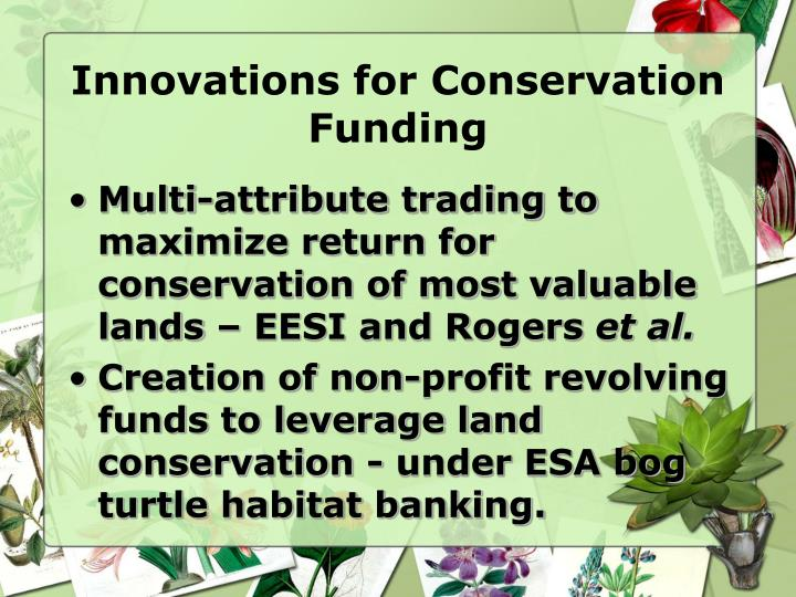 Innovations for conservation funding