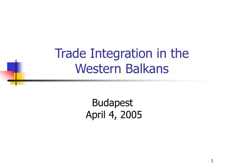 trade integration in the western balkans n.