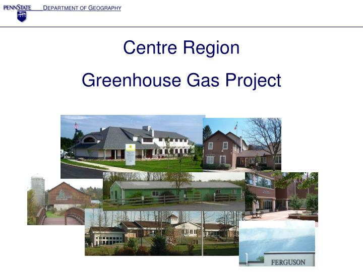 centre region greenhouse gas project n.