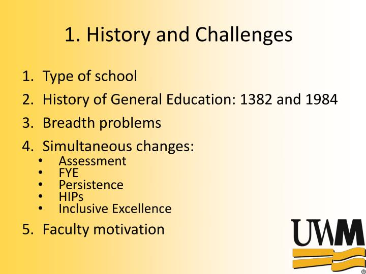 1 history and challenges