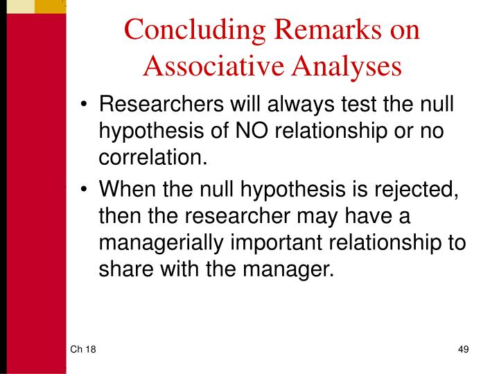Concluding Remarks on Associative Analyses