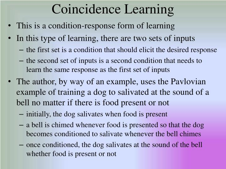 Coincidence Learning