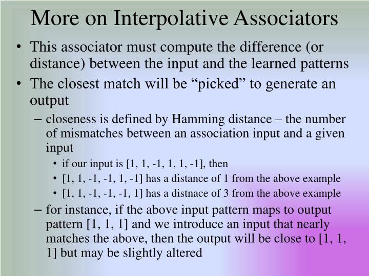 More on Interpolative Associators
