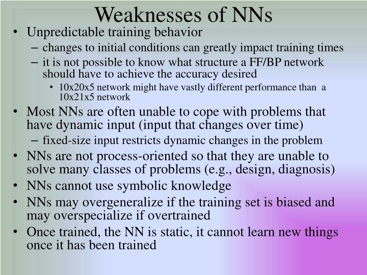 Weaknesses of NNs