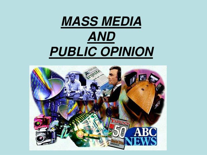 mass media and public opinion n.