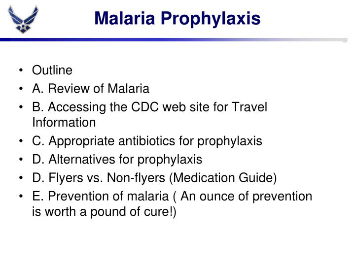 Malaria prophylaxis1