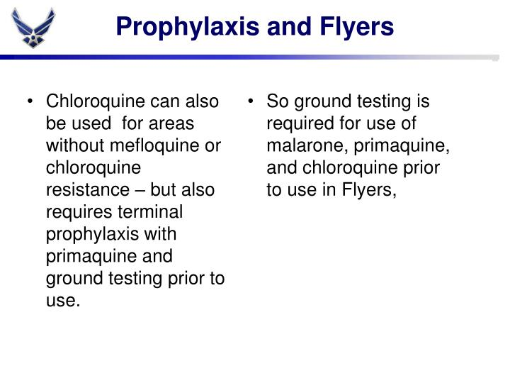 Prophylaxis and Flyers