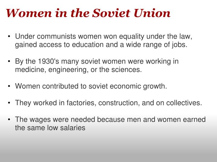 women in the soviet union Graphic organizer: gender norms and women's responses   since the  breakup of the soviet union, women have been particularly affected by the  changes.