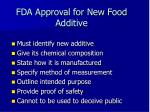 fda approval for new food additive