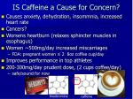 is caffeine a cause for concern