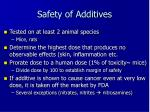 safety of additives