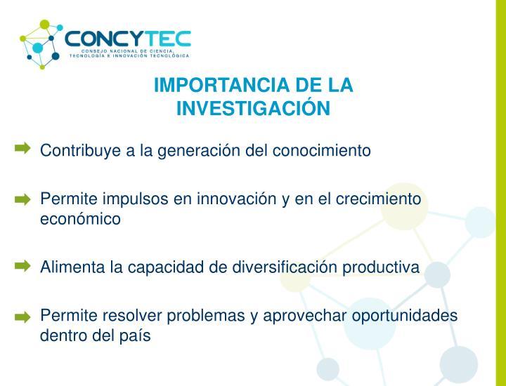 IMPORTANCIA DE LA INVESTIGACIÓN