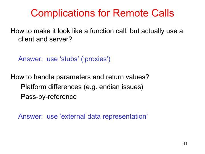 Complications for Remote Calls