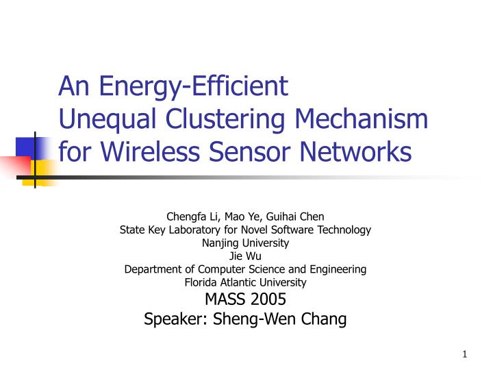 an energy efficient unequal clustering mechanism for wireless sensor networks n.