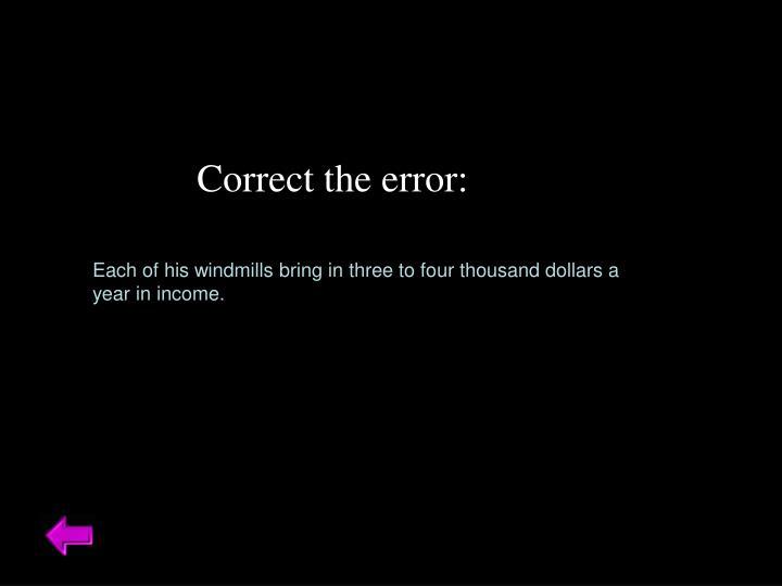 Correct the error: