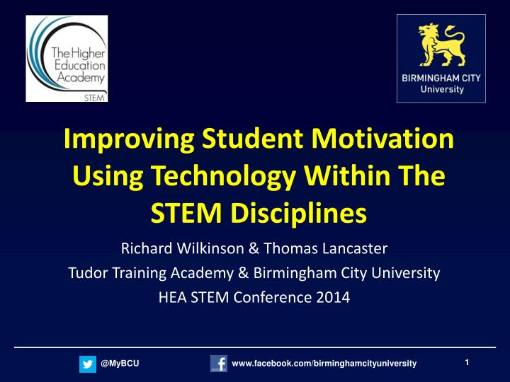 improving student motivation using technology within the stem disciplines n.