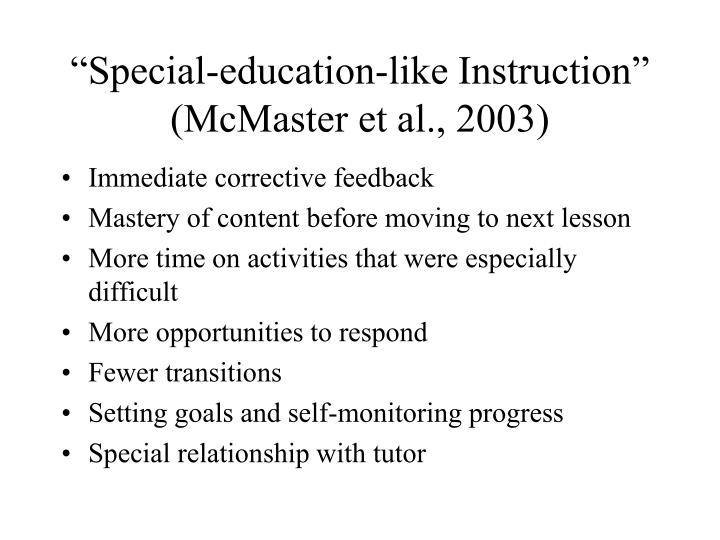 """""""Special-education-like Instruction"""""""