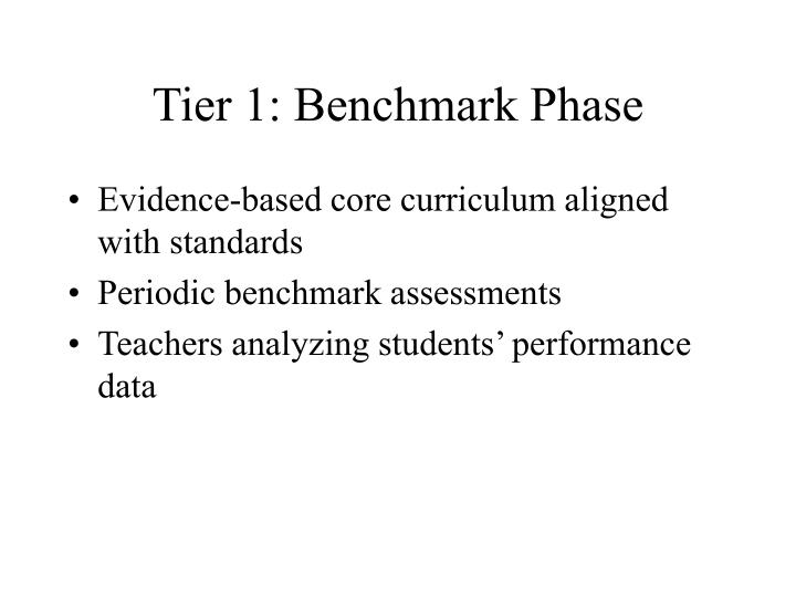 Tier 1: Benchmark Phase