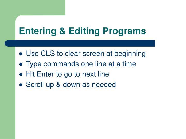 Entering & Editing Programs