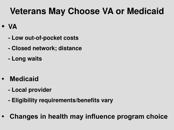 Veterans May Choose VA or Medicaid