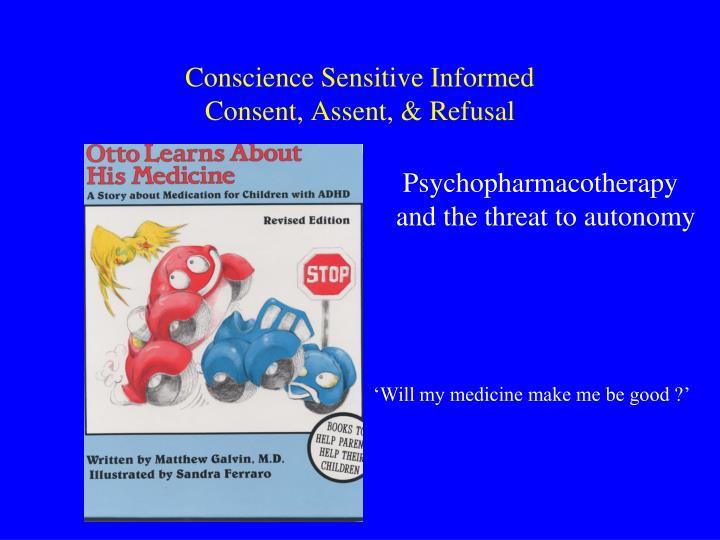Conscience Sensitive Informed