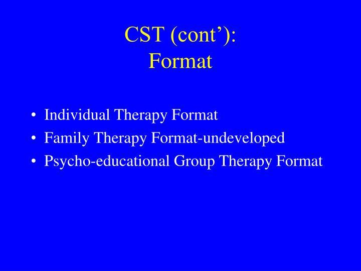 CST (cont'):