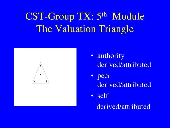 CST-Group TX: 5
