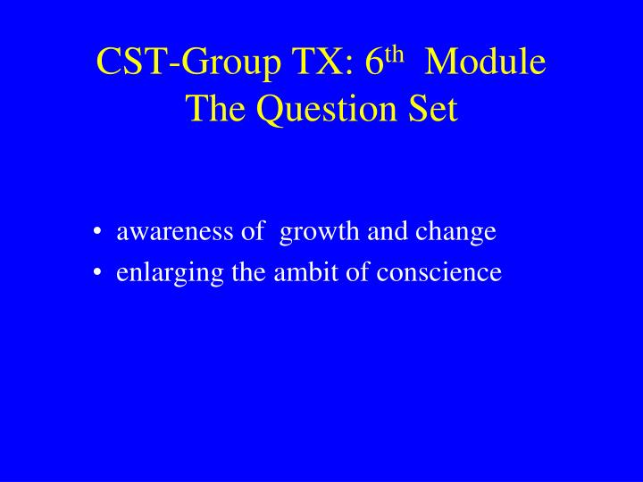 CST-Group TX: 6