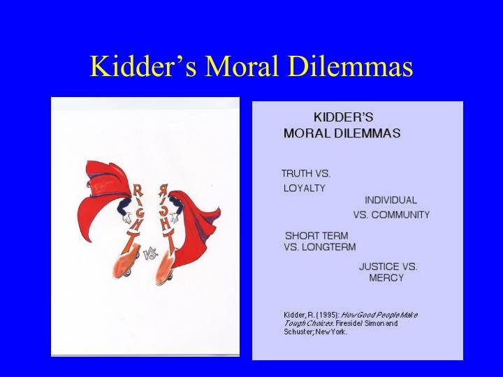 Kidder's Moral Dilemmas