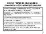 deberes y derechos comunes de los conyuges para con la sociedad conyugal