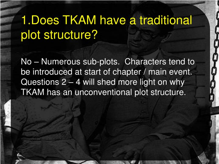 Does TKAM have a traditional