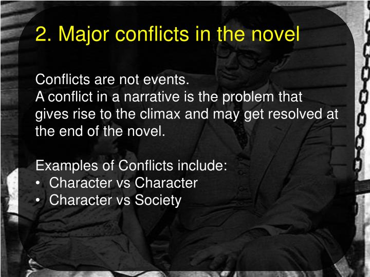 2. Major conflicts in the novel