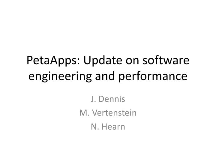 petaapps update on software engineering and performance n.
