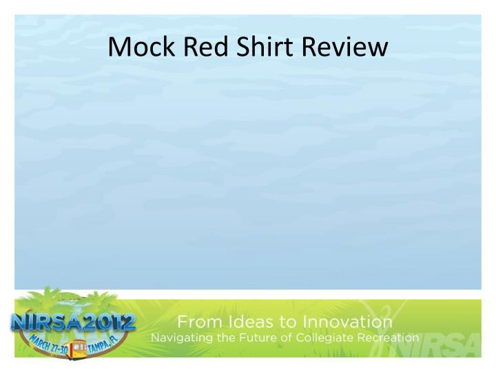 Mock Red Shirt Review