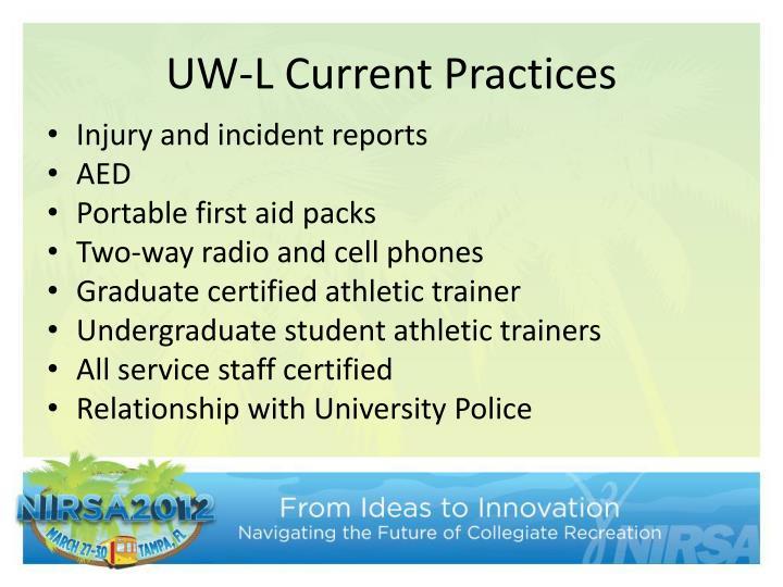 UW-L Current Practices