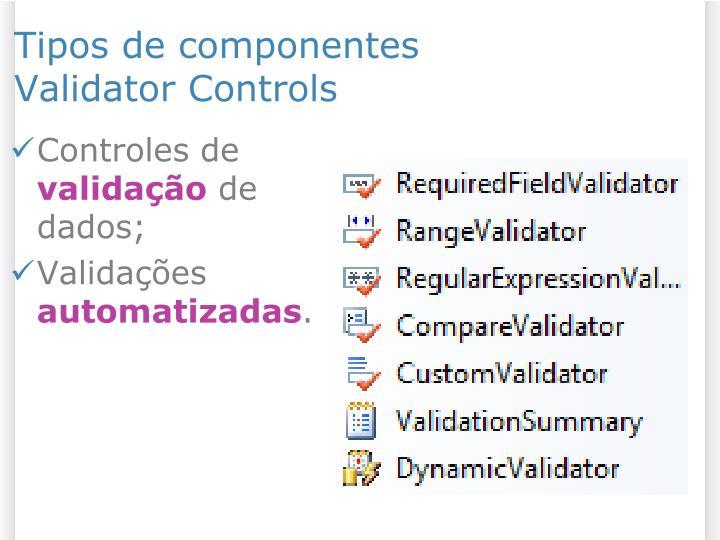 Tipos de componentes validator controls