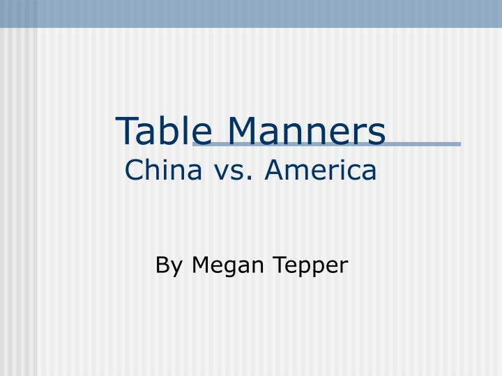 table manners china vs america n.