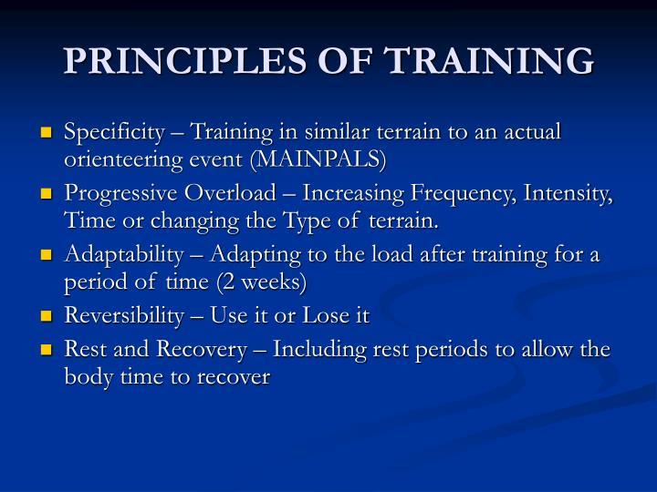 PRINCIPLES OF TRAINING