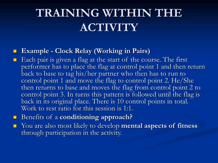 Training within the activity