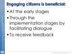 engaging citizens is beneficial