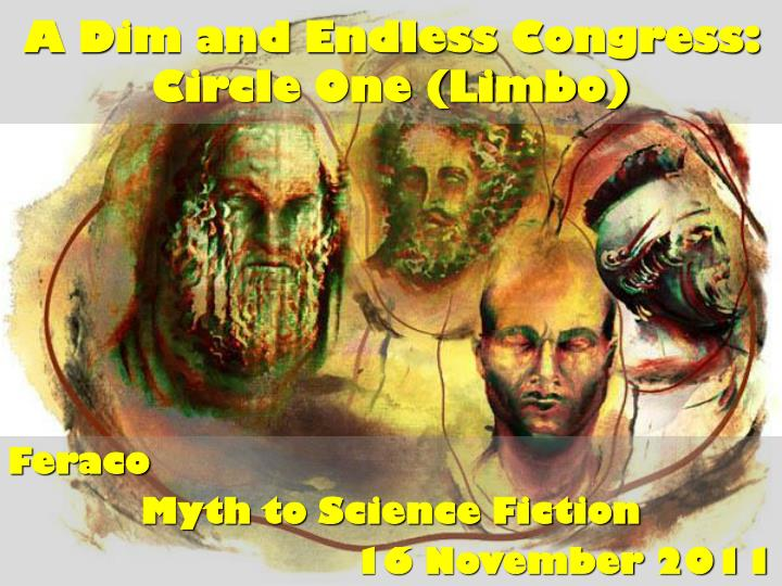 a dim and endless congress circle one limbo n.