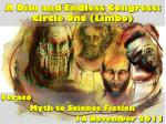 a dim and endless congress circle one limbo