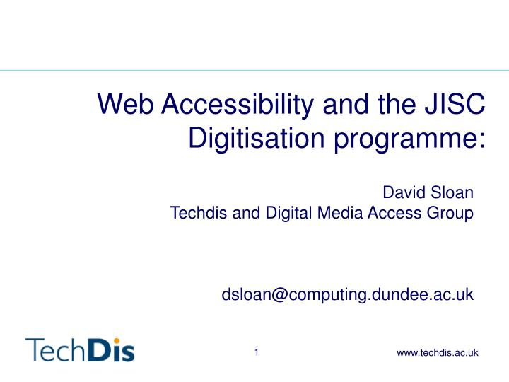 web accessibility and the jisc digitisation programme n.