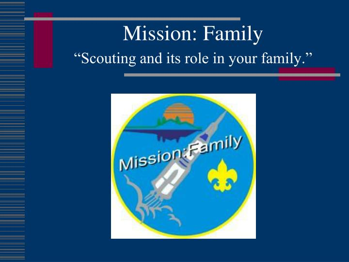 mission family scouting and its role in your family n.