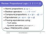 review propositional logic 1 1 1 2