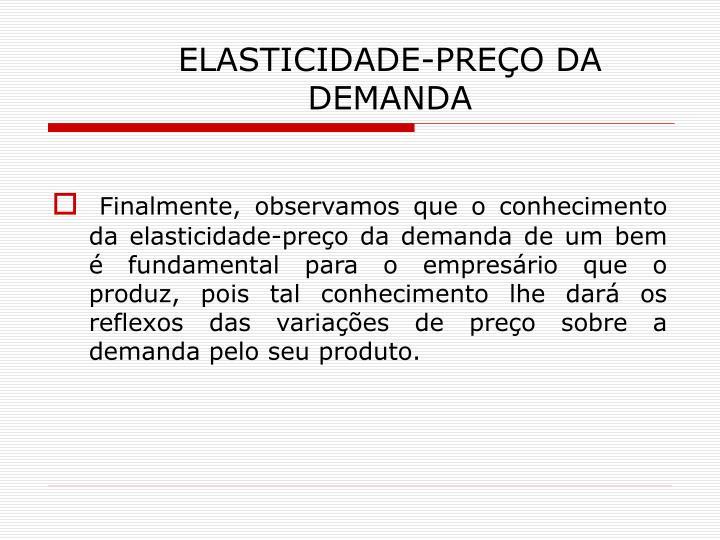 ELASTICIDADE-PREÇO DA DEMANDA