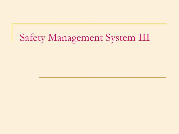 safety management system iii n.