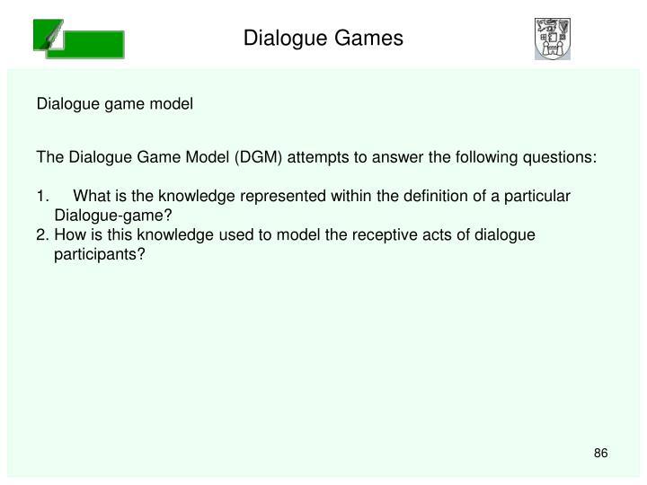 Dialogue Games