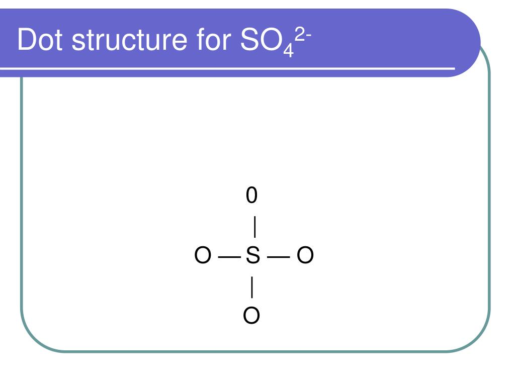 dot structure for so42- 0